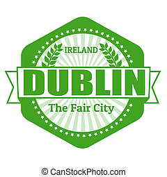 Dublin capital of Ireland label or stamp on white, vector...
