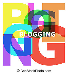 Blogging - abstract color letters - Blogging - abstract...
