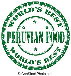 Peruvian Food-stamp - Grunge rubber stamp with text Peruvian...