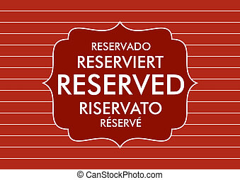 reserved - restaurant table reserved sign five languages...