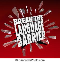 Interrupción, idioma, barrera, traducción,...