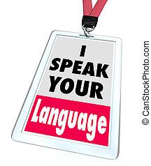yo, hablar, su, idioma, nombre, insignia, Translator,...