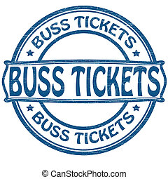 Buss tickets - Stamp with text buss tickets inside, vector...