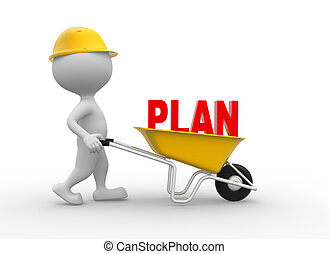 Plan - 3d people - man, person with a wheelbarrow and word...