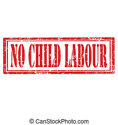 No Child Labour-stamp - Grunge rubber stamp with text No...