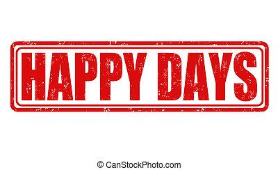Happy days stamp - Happy days grunge rubber stampon white,...