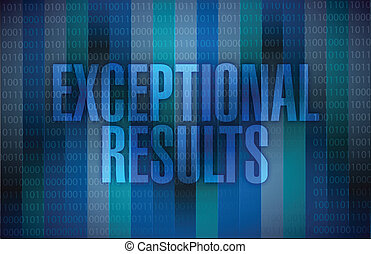 exceptional results message over a binary illustration...