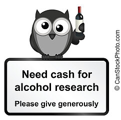 Alcohol Research - Monochrome comical alcohol research sign...