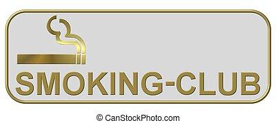 sign smoking club