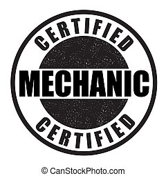 Certified mechanic stamp - Certified mechanic grunge rubber...
