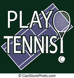 Play Tennis - Illustration play tennis as a sport...