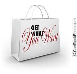 Get What You Want Shopping Bag Shopping Store Sale Buying
