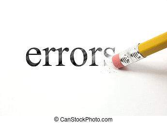 Erase your Errors - The word errors written with a pencil on...