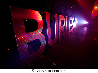 Burlesque Backstage Sign - A perspective view of an...