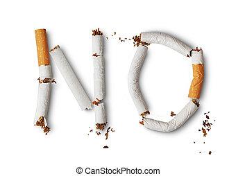 No smoking - Text No made from broken cigarettes