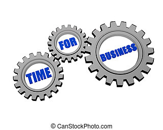 time for business in silver grey gears - time for business -...