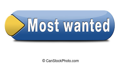 most wanted button want help icon or banner