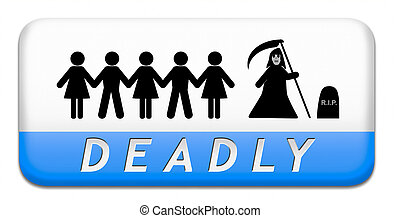 deadly dangerous warning sign very risky business life...