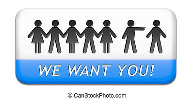 we want you for the job - We want you sign. job search...