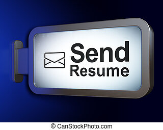 Finance concept: Send Resume and Email on billboard...