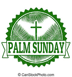 Palm sunday stamp - Palm sunday grunge rubber stamp on...