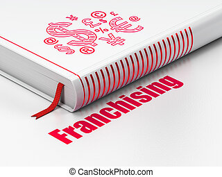Finance concept: book Finance Symbol, Franchising on white...