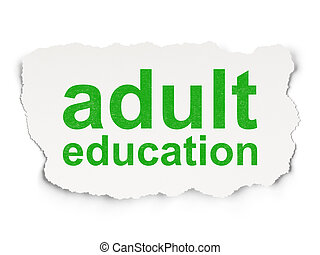 Education concept: Adult Education on Paper background -...
