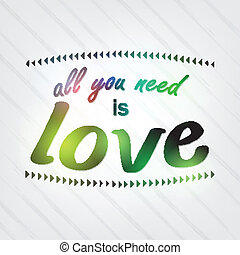 All you need is love Motivational Background