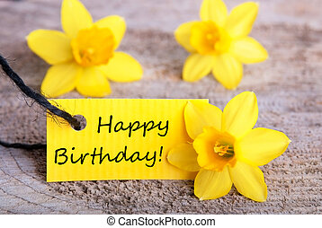 Yellow Label with Happy Birthday and Daffodil Blossoms in...