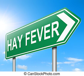 Hay fever concept - Illustration depicting a sign with a Hay...