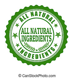 All natural ingredents stamp - All natural ingredents grunge...