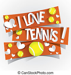 I Love Tennis Banners vector illustration
