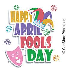 Happy April Fools day - An illustration of Happy April fools...