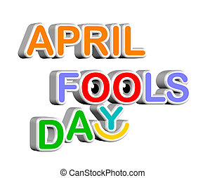 April fools day - An illustration of 3d April fools day...
