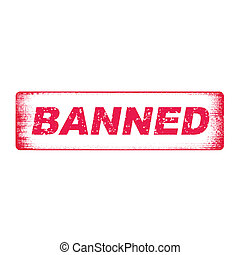 banned - Grunge rubber stamp with word Banned inside,vector...