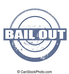 bail out stamp - bail out grunge stamp with on vector...