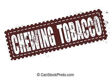 chewing tobacco stamp - chewing tobacco grunge stamp with on...