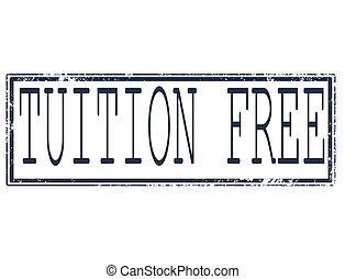 tuition free stamp - tuition free grunge stamp with on...