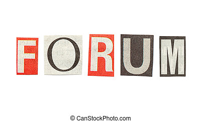 Forum, Cutout Newspaper Letters - Forum - words composed...
