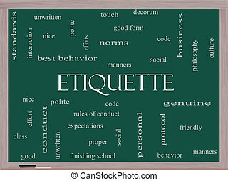 Etiquette Word Cloud Concept on a Blackboard with great...