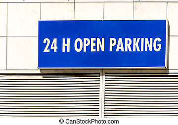 24h Open Parking Sign - Nonstop All Day Open Parking Sign