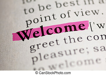 Welcome - Fake Dictionary, Dictionary definition of the word...