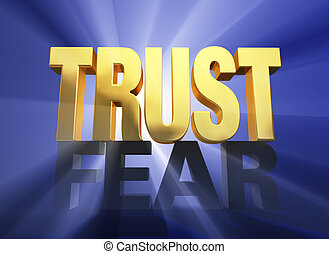 "Trust Triumphs Over Fear - A bright, gold ""TRUST"" stands..."