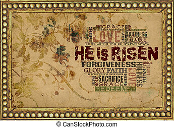 He is risen - Religious Words in grunge style on grunge...