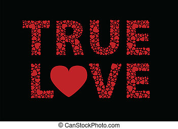 True Love - True love written in hearts