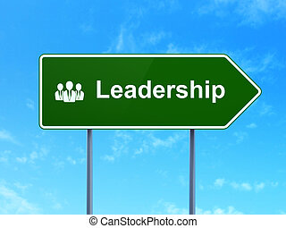 Business concept: Leadership and Business People on road...