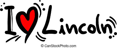 Lincoln love - Creative design of lincoln love