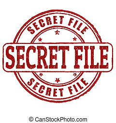 Secret file stamp - Secret file grunge rubber stamp on...