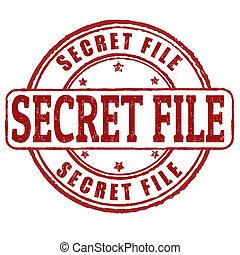 Secret file stamp - Secret file grunge rubber stamp on...