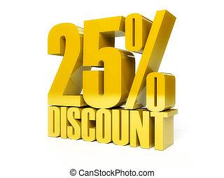 25 percent discount. Golden shiny text.